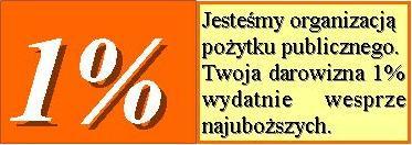 1 % - Jesteśmy Organizacją Pożytku Publicznego